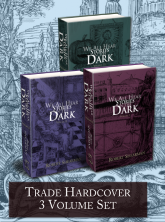 We All Hear Stories in the Dark [Trade Hardcover Set] by Robert Shearman